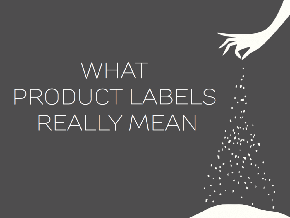 What labels really mean