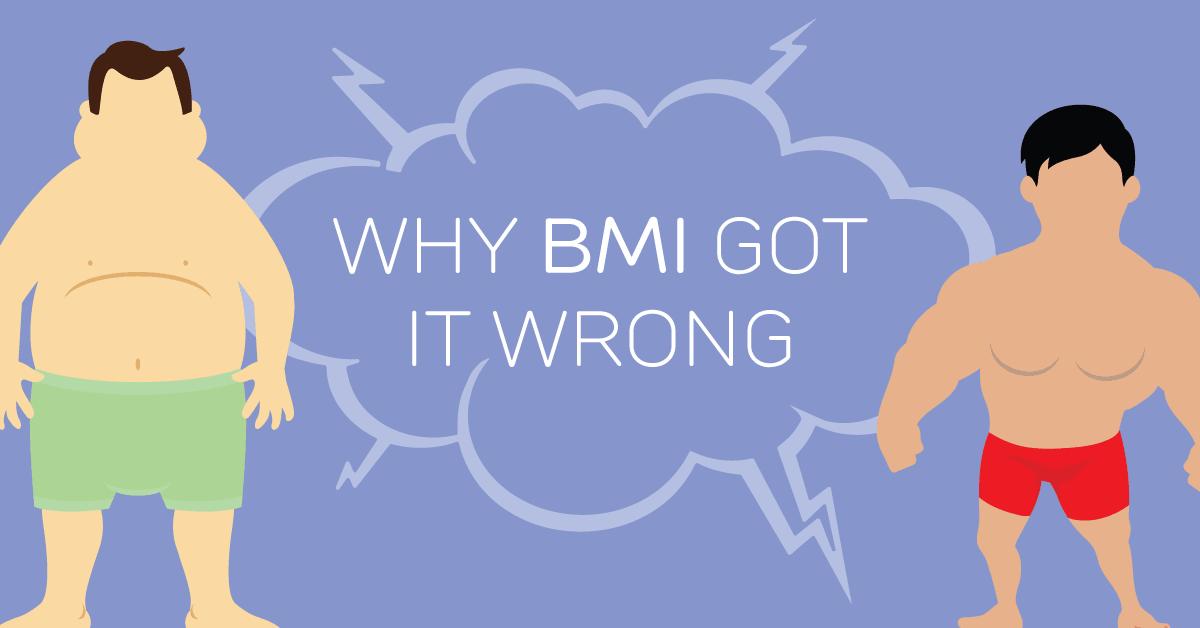 Why BMI is wrong