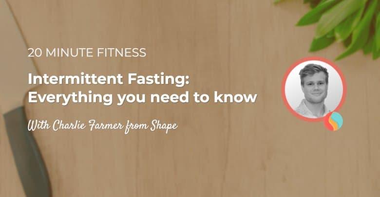 Intermittent Fasting 101 - 20 Minute Fitness #008