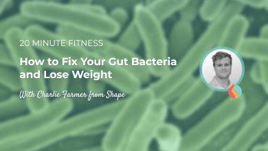 Microbiota 20 Minute Fitness Podcast