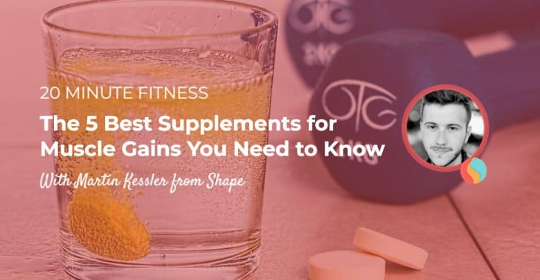 5 Supplements for Muscle Gaining Podcast