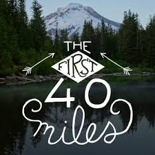 First 40 Miles Fitness Podcast