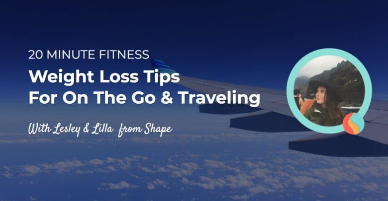 Weight Loss Tips for Your Next Vacation