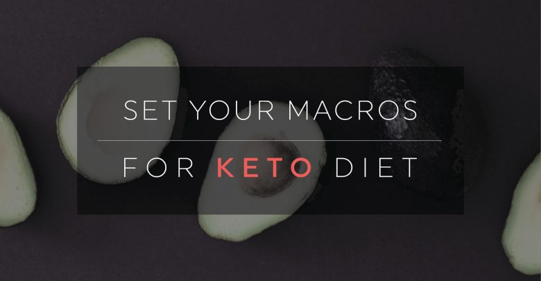 How To Set Your Macros For Keto Diet-01