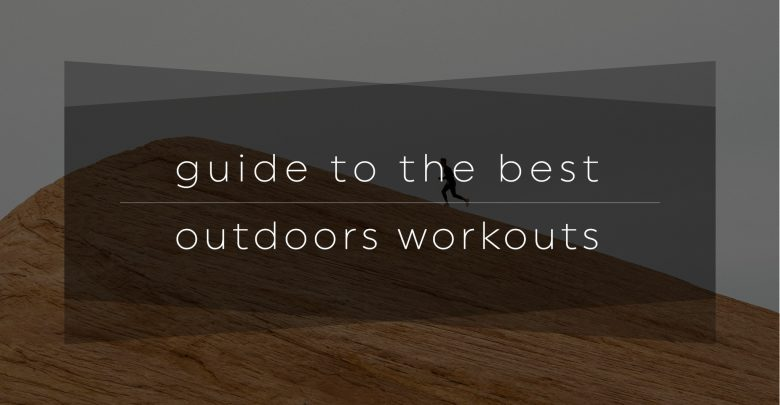 The Best Ourdoors Workouts Guide-01