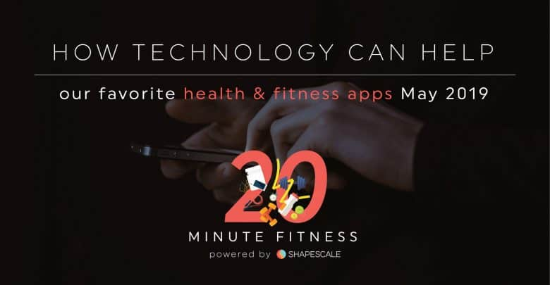 Favorite Health & Fitness Apps May 2019-01