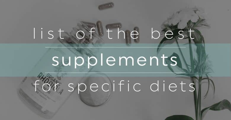 Best Dietary Supplements For Specific Diets-01