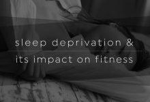 Sleep Deprivation Impact On Fitness-01
