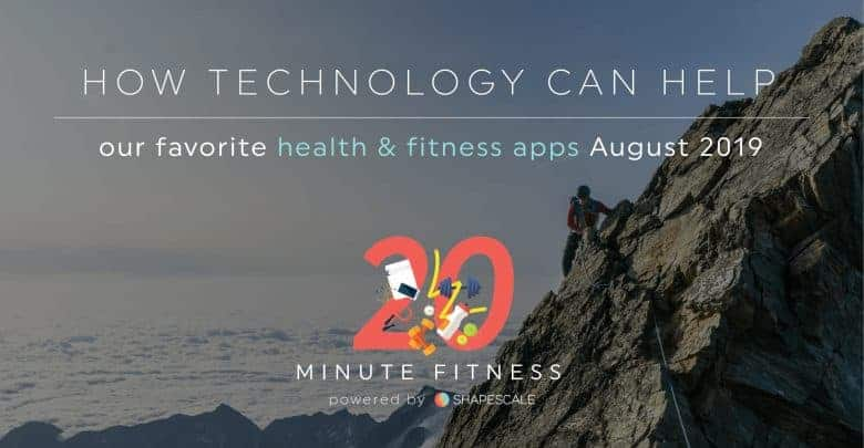 Favorite Health & Fitness Apps August 2019-01