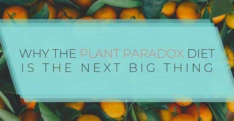 Plant Paradox Diet